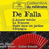 De Falla: l'Amour Sorcier, le Tricorne, Nuits Dans les Jardins d'Espagne