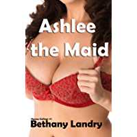 Ashlee the Maid: Hucow College #1 (BBW, First-time hucow) (English Edition)
