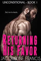 Returning His Favor (Unconditional Book 1) Kindle Edition