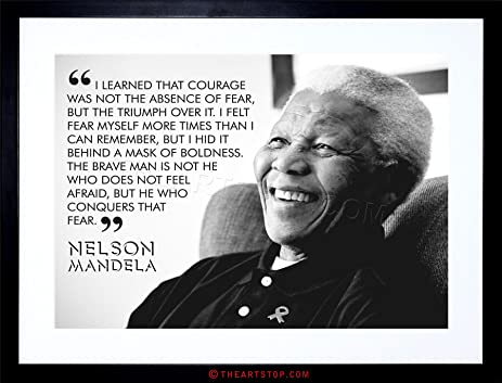 QUOTE LEARNED COURAGE NELSON MANDELA FRAMED PRINT F97X3685