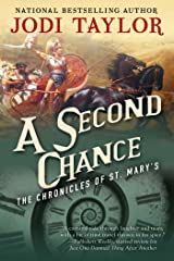 A Second Chance: The Chronicles of St. Mary's Book Three (The Chronicles of St Mary's 3) Kindle Edition