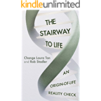 The Stairway To Life: An Origin-Of-Life Reality Check