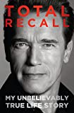 Total Recall: My Unbelievably True Life Story (Thorndike Press Large Print Nonfiction)
