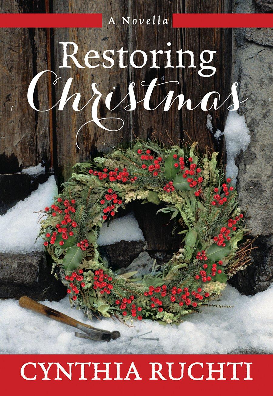 Restoring Christmas: A Novella PDF