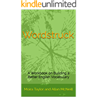 Wordstruck: A Workbook on Building a Better English Vocabulary