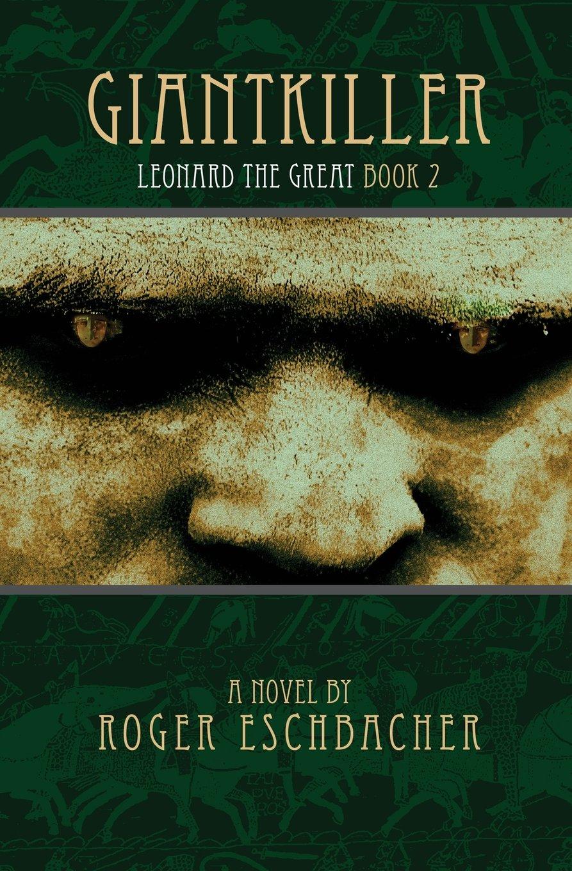 Download Giantkiller: Leonard the Great, Book 2 pdf