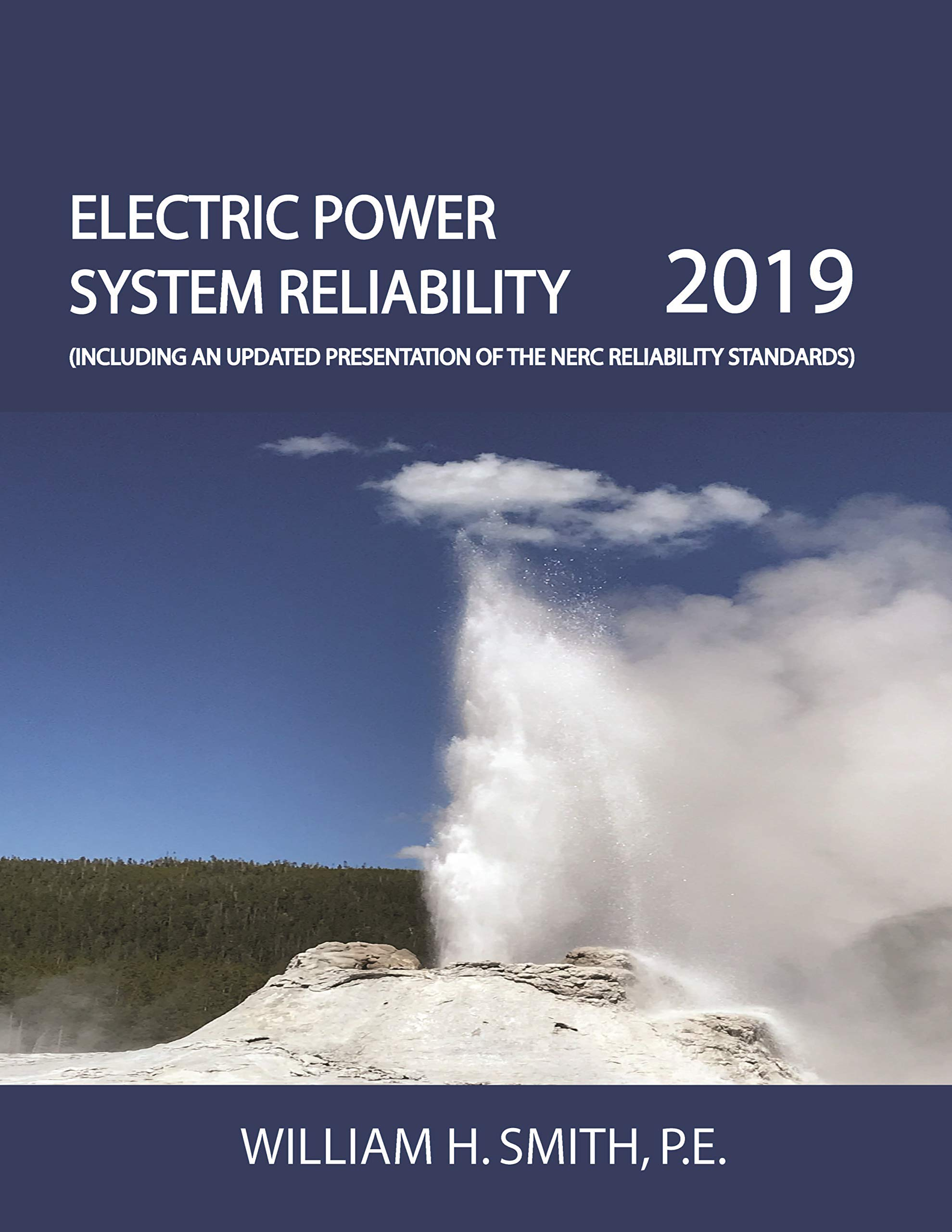 Electric Power System Reliability Pe William H Smith