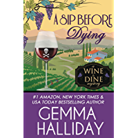 A Sip Before Dying (Wine & Dine Mysteries Book 1)