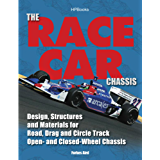 The Race Car Chassis HP1540: Design, Structures and Materials for Road, Drag and Circle Track Open- andClosed -Wheel Chassis