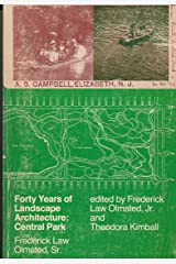 Forty Years of Landscape Architecture: Central Park (v. 2)