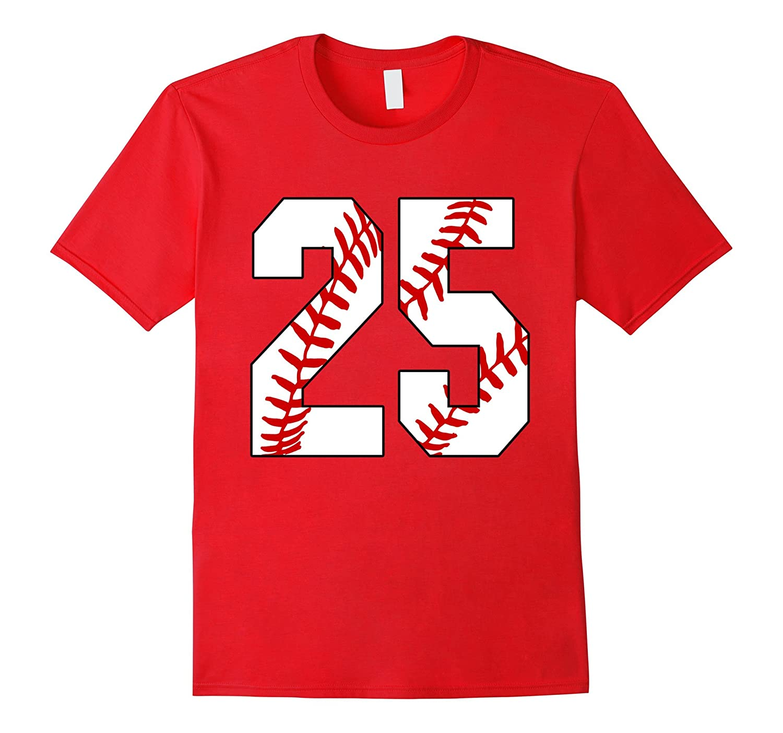 25 Baseball Lover Twenty-Five Player Baseball Mom T-shirt-TH