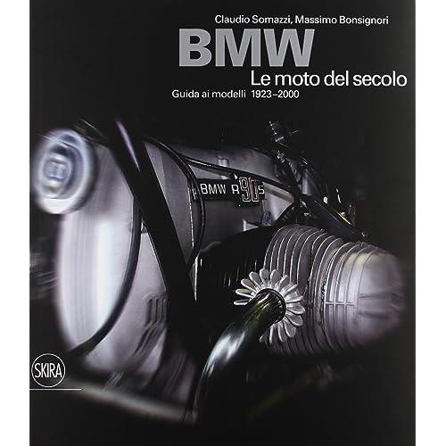 BMW. Le moto del secolo. Ediz. illustrata