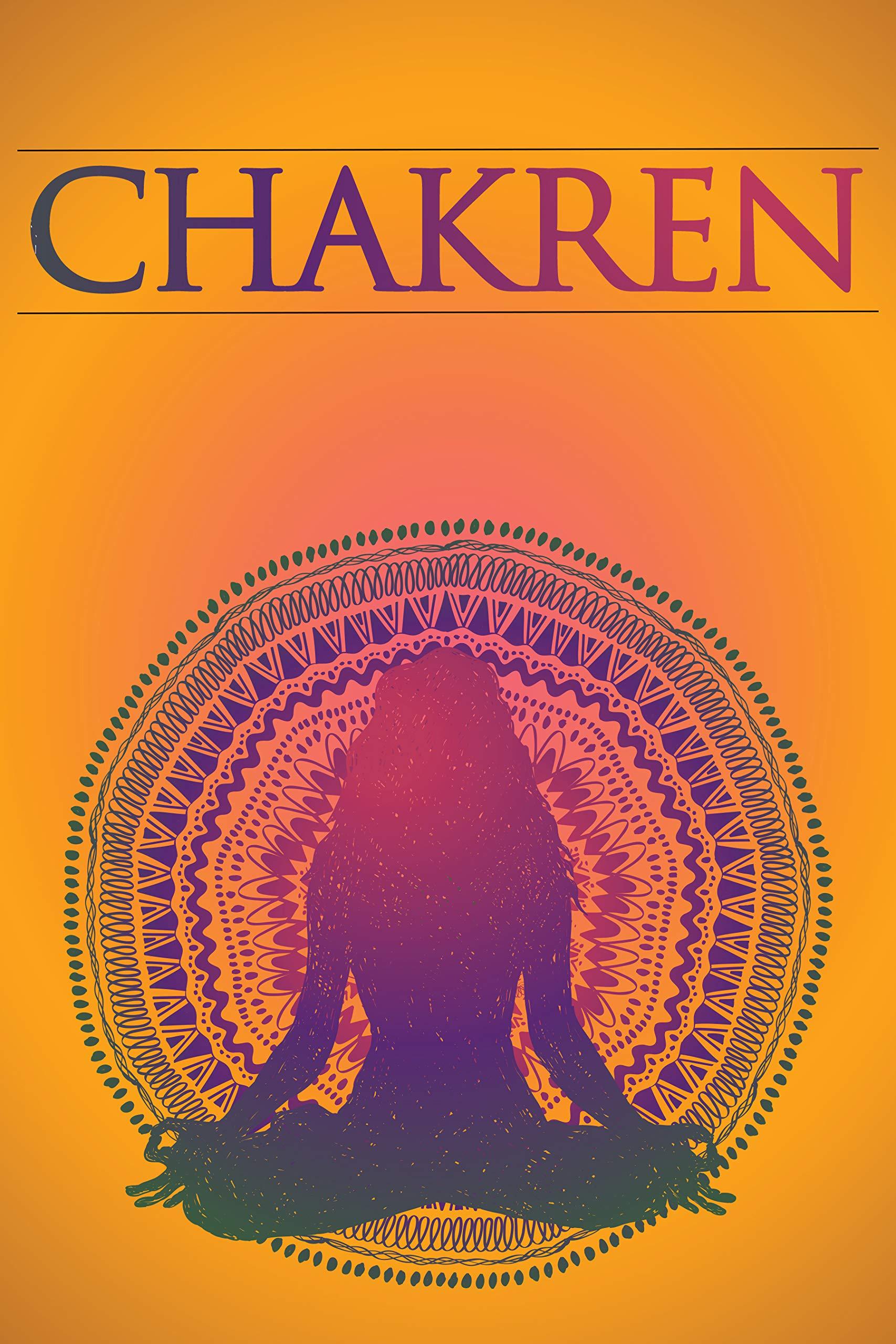 Chakren  Chakren Verstehen Und Heilen Für Anfänger