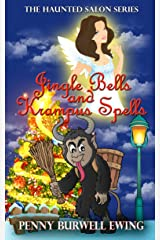 Jingle Bells and Krampus Spells: A Scarlett Cantrell Christmas Novella Kindle Edition