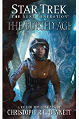 The Lost Era: The Buried Age (Star Trek: The Next Generation) Kindle Edition