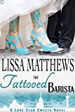 The Tattooed Barista (Lone Star Sweets, Book Three)