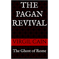 The Ghost of Rome: Volume IV: The Pagan Revival (English Edition)