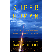 Super Human: The next stage of human evolution is what you think (English Edition)