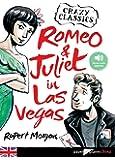 Romeo and Juliet in Las Vegas - livre+mp3