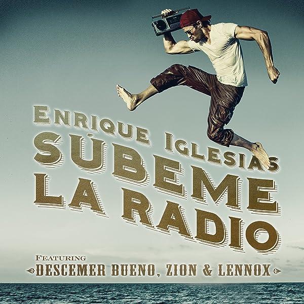 Subeme La Radio de Enrique Iglesias feat. Descemer Bueno, Zion ...