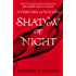 Shadow of Night: (All Souls 2) (All Souls Trilogy)