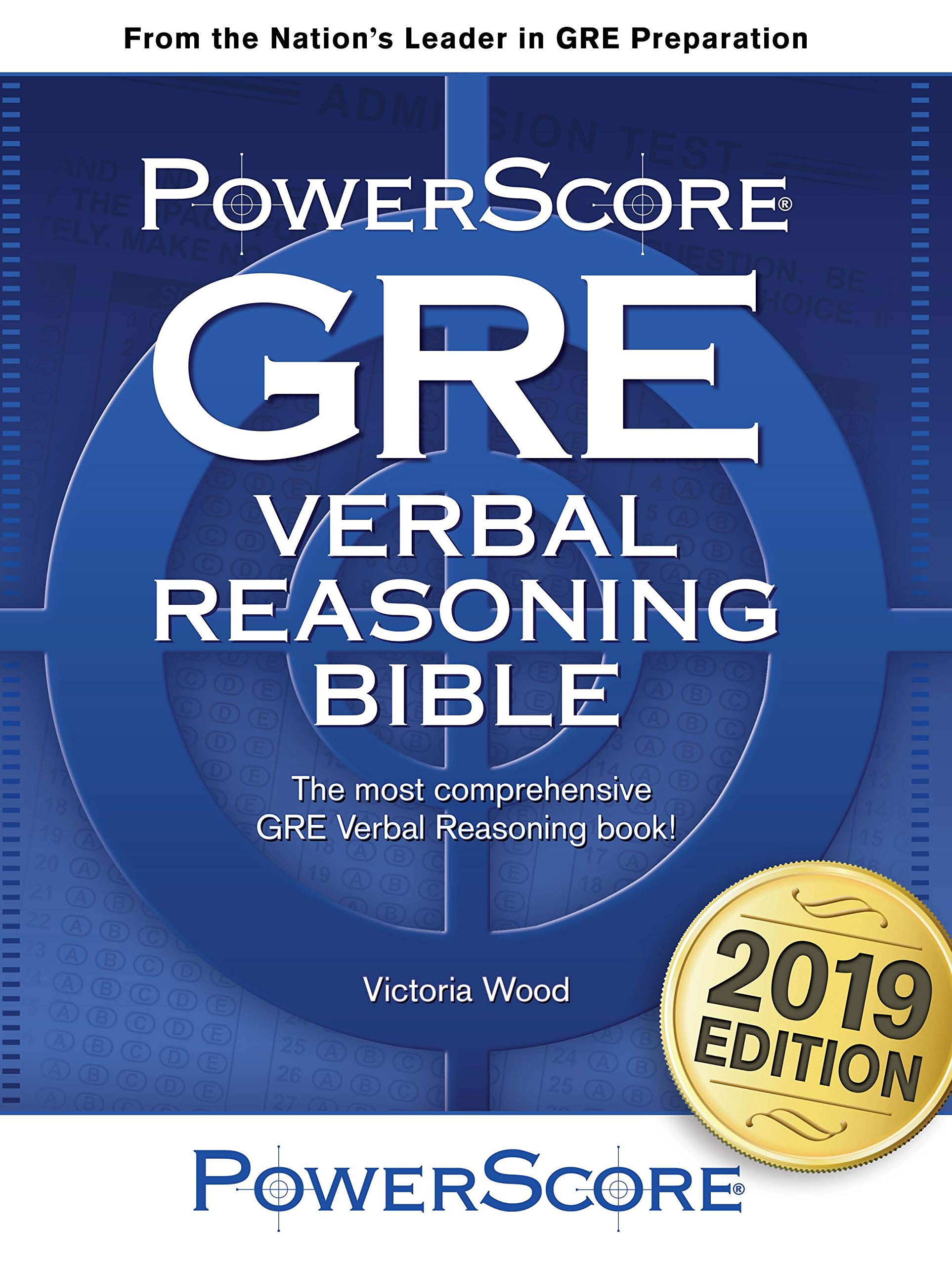 Buy PowerScore GRE Verbal Reasoning Bible: A Comprehensive System for  Attacking Gre Verbal Reasoning Questions! Book Online at Low Prices in  India ...