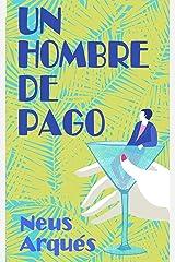 Un hombre de pago (Barcelona nº 1) (Spanish Edition) Kindle Edition