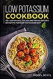 Low Potassium Cookbook: 50+ Side dishes, Salad and Pasta recipes designed for Low Potassium diet