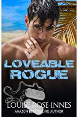 Loveable Rogue: A British Special Ops Military Romance (SAS Rogue Unit Book 3) Kindle Edition