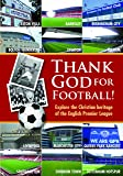 Thank God For Football [DVD]