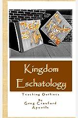 Kingdom Eschatology Kindle Edition