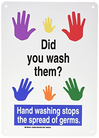 """Brady 128452 Personal Hygiene Sign, Legend""""Did You Wash Them? Hand Washing  Stops."""", 14"""" Height, 10"""" Width, Blue, Red, Yellow, Orange, Green, Purple on  White: Amazon.com: Industrial & Scientific"""
