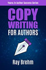 Copywriting For Authors: The Secret Template to Writing your Book Description Like A Pro in One Hour Even If You Can't Stand Talking About Yourself (Youru.tv Author Success Series 3) Kindle Edition
