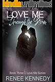 Love Me ~ Through the Storm