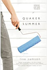 Quaker Summer Kindle Edition