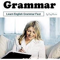 Grammar: Learn English Grammar Fast