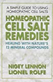 Homeopathic Cell Salt Remedies: Healing with