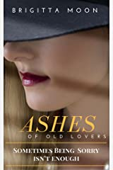 ASHES OF OLD LOVERS Kindle Edition