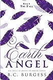 The Fall (Earth Angel Book 6)