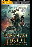 Darkblade Justice: An Epic Fantasy Murder Mystery (Hero of Darkness Book 7)