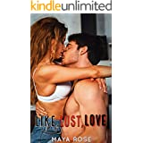 Like, Lust, Love (Friends-to-Lovers Standalone)