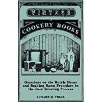 Questions on the Bottle House and Racking Room Procedure in the Beer Brewing Process (English Edition)