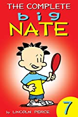 The Complete Big Nate: #7 (AMP! Comics for Kids) Kindle Edition