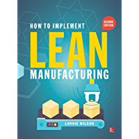 How To Implement Lean Manufacturing, Second Edition