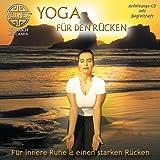 Yoga für den Rücken - Für innere Ruhe & einen starken Rücken