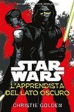 Star Wars - L'apprendista del Lato Oscuro