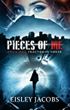 Pieces of Me (Fractured Souls Book 1) (English Edition)