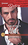 The Rival's Heir: A Billionaire Boss Workplace Romance (Billionaires and Babies Book 2630)