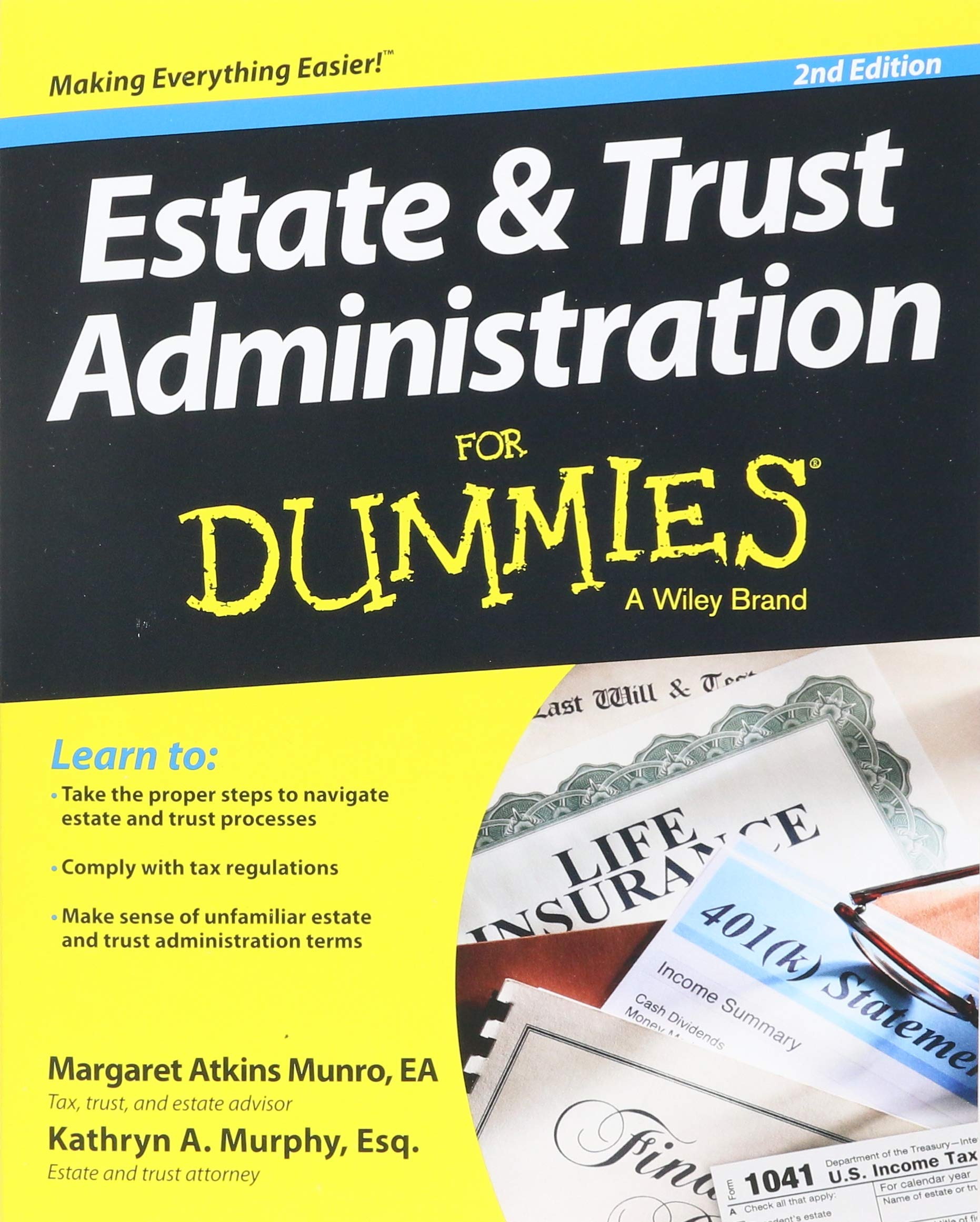 Estate and Trust Administration For Dummies: Margaret Atkins Munro, Kathryn  A. Murphy: 8601400007587: Amazon.com: Books