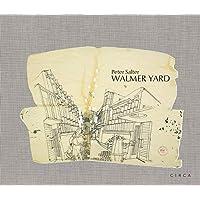 Peter Salter: Walmer Yard